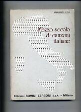 MEZZO SECOLO DI CANZONI ITALIANE # Edizioni Suvini Zerboni 1980