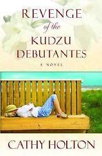 Revenge of the Kudzu Debutantes by Cathy Holton hardcover dj 1st ed