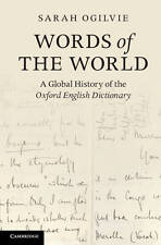 NEW Words of the World: A Global History of the Oxford English Dictionary