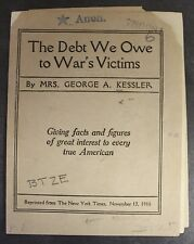The Debt We Owe to War's Victims by Mrs. George A. Kessler WWI 1916 Booklet