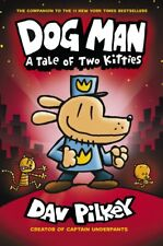 [PDF / EPUB] Dog Man A Tale of Two Kitties From the Creator (Dog Man 3)