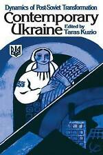 Independent Ukraine: Nation-state Building and Post-communist Transition by Kuz