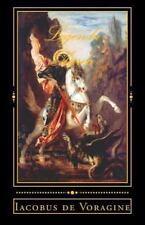 Legenda Aurea : Excerpta by Iacobus de Voragine (2012, Paperback)