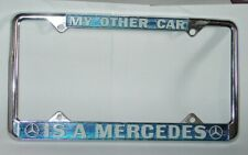1970s VINTAGE MY OTHER CAR IS A MERCEDES NOS METAL LICENSE PLATE FRAME