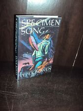 Specimen Song by Peter Bowen 1995 Hardcover First Edition 1st/1st SIGNED