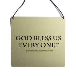 God bless us everyone Charles Dickens Christmas carol quote wall sign decoration