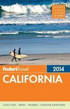 Fodor's California 2014 (Full-color Travel Guide) by Fodor's