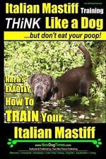 Italian Mastiff, Italian Mastiff Training: Italian Mastiff, Italian Mastiff.