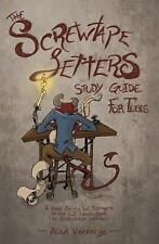 The Screwtape Letters Study Guide for Teens : A Bible Study for Teenagers on...