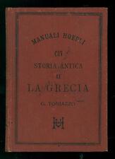 TONIAZZO GUGLIELMO ELEMENTI DI STORIA ANTICA II LA GRECIA MANUALI HOEPLI 1891