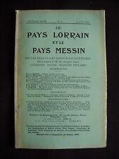 Le Pays lorrain et le Pays messin - N°6 1910