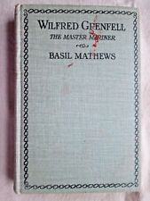WILFRED GRENFELL Master-mariner BASIL MATHEWS 1924