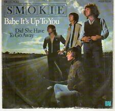 "<1239-19> 7"" Single: Smokie - Babe It's Up To You"
