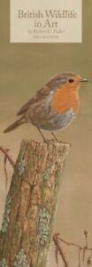 British Wildlife in Art By Robert Fuller Slim Calendar 2021 9781529804263