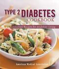 Type 2 Diabetes Cookbook by Jackie Mills
