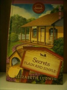 2018 HC Secrets Plain and Simple Elizabeth Ludwig Sugarcreek Amish Mysteries