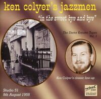Ken Colyer Jazzmen - In The Sweet Bye And Bye (NEW CD)
