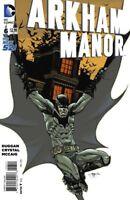 Arkham Manor #6 Batman New 52 DC Comic 1st Print 2015 NM ships in t-folder