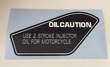 "HONDA MTX50,MTX80, CAUTION ""USE 2 STROKES OIL"" DECAL"