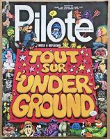 Revue BD PILOTE N°706 de 1973 TOUT sur L'UNDERGROUND Solé Giraud Fred Bilal