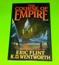 The Course of Empire by Eric Flint and K. D. Wentworth (2003, Hardcover) RARE!