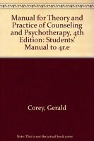 Manual for Theory and Practice of Counseling and P