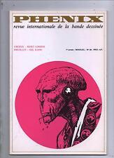 Phénix n°28.. Revue BD. Druillet, Crepax, Breccia. 1973. Bel état