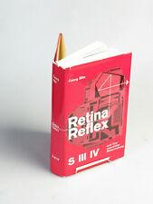 Livre D'Occasion-rétine Reflex S III IV et leur souveraine maîtrise - 1965