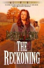 The Heritage of Lancaster County: The Reckoning No. 3 by Beverly Lewis (1998, Pa