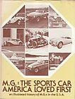 MG THE SPORTS CAR AMERICA LOVED FIRST SIGNED BY AUTHOR & HENRY STONE T MGA MGB