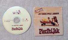 "CD AUDIO MUSIQUE / PIERPOLJAK ""JE SAIS PAS JOUER"" 4T CDM 1999 CARDSLEEVE REGGAE"