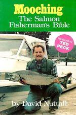 Mooching: the salmon fisherman's bible