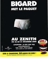 PUBLICITE ADVERTISING  2000   RIRE & CHANSONS RADIO    BIGARD MET LE PAQUET