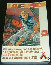 LA FUSEE 1975-1976 JOUBERT SIGNE PISTE SCOUTISME FONCINE 75-76