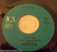 Frank Lucas: Good Thing Man / I Want My Mule Back [NEW & Unplayed]