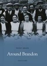 Around Brandon (Pocket Images),John Kitching,New Book mon0000010173