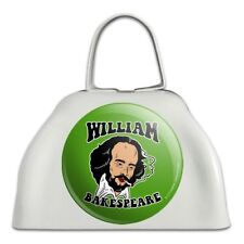 William Bakespeare Shakespeare Funny Cowbell Cow Bell Instrument