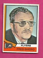 1974-75 OPC # 21 FLYERS FRED SHERO ROOKIE CREASED CARD (INV# C5611)