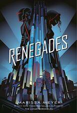 Renegades: Renegades-Marissa Meyer