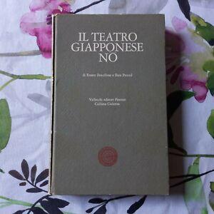 """Fenollosa, Pound,""""Il teatro giapponese No"""",ed.Vallecchi"""