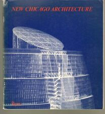 NEW CHICAGO ARCHITECTURE (Rizzolu, 1981) 197 pages, illus, text Eng & Italian