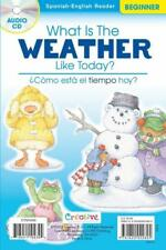NEW What Is The Weather ... / ¿Cómo Está El ... - Spanish-English Reader w/ CD