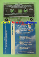 MC CANZONE AMORE MIO Aria di censura FARGO GIULIANI CENTO 1999 no cd lp dvd*vhs*