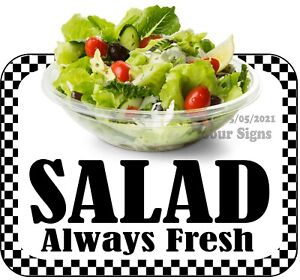 Salad Always Fresh DECAL (CHOOSE YOUR SIZE) Food Truck Concession Sticker