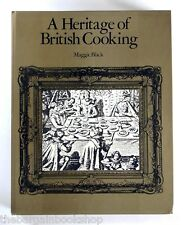 HERITAGE OF BRITISH COOKING 115+ recipes by Maggie Black (1977) - 1st Edition