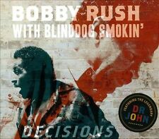 Decisions [Digipak] by Blinddog Smokin'/Bobby Rush (CD, Apr-2014, 2 Discs)