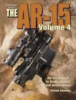 The Gun Digest Book of the AR-15, Volume 4