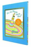 Oh, the Places You'll Go! Deluxe Edition: By Dr Seuss