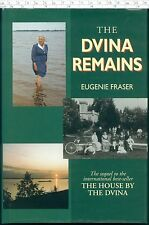 THE DVINA REMAINS Eugenie Fraser HB 1996 The House by the Dvina sequel