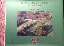 1st Canadian History The Ottawa Ontario Hunt & Golf Club
